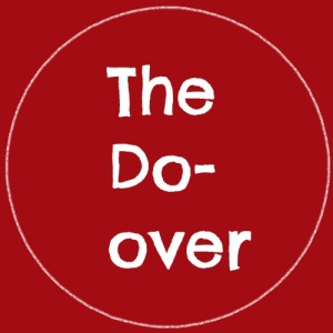 The Do Over