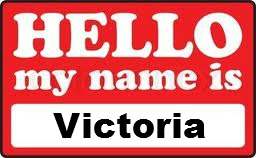 Hello My Name is Victoria