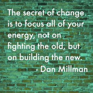 Secret of Change Quote